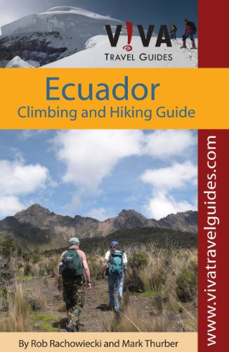 Ecuador: Climbing and Hiking Guide (Viva Travel Guides)