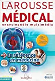 LAROUSSE MEDICAL - ENCYCLOPEDIE MULTIMEDIA POUR WINDOWS 98/2000/Me/XP