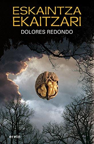 Eskaintza ekaitzari (Basque Edition) eBook: Dolores Redondo ...