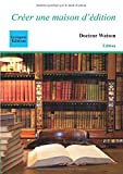 Cet ouvrage est destiné à celles et ceux qui souhaitent créer leur maison d'édition. Thèmes abordés : le choix de la structure juridique, le CFE, la TVA, le référencement sur les bases de données, le catalogue, les manuscrits, la diffusion-distributi...