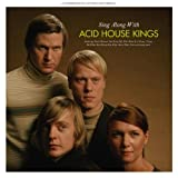 Sing Along With the Acid House Kings (Lim.ed.) [Vinyl LP]