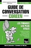 Telecharger Livres Guide de conversation Francais Coreen et dictionnaire concis de 1500 mots (PDF,EPUB,MOBI) gratuits en Francaise