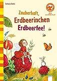 Der Bücherbär. Erstleserbücher für das Lesealter Vorschule/1. Klasse: Zauberhaft, Erdbeerinchen Erdbeerfee!