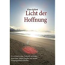 Licht der Hoffnung: Light of Hope