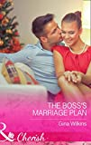 Front cover for the book The Boss's Marriage Plan by Gina Wilkins