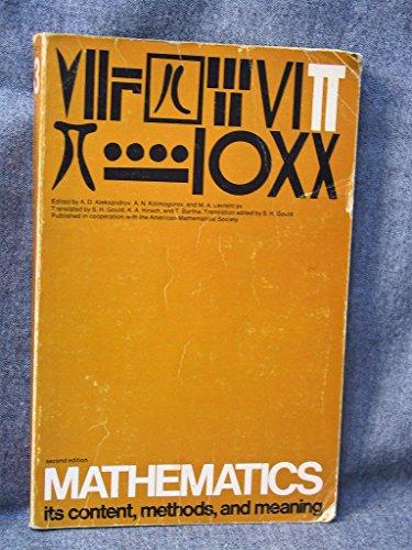 Mathematics Volume 3: Its Contents, Methods, and Meaning 2nd Edition: Its Content, Methods and Meaning (1969-03-16)