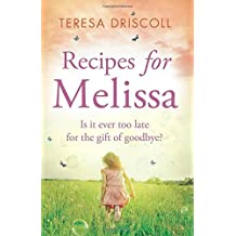 Recipes for Melissa by Teresa Driscoll (5-Jun-2015) Paperback