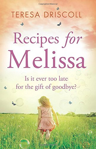 Recipes for Melissa by Teresa Driscoll (5-Jun-2015) Paperback