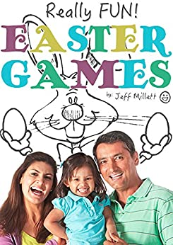 really fun easter games really fun group games book 11 english edition ebook jeff millett. Black Bedroom Furniture Sets. Home Design Ideas