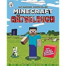 Ultimatives inoffizielles Minecraft Rätselbuch: Mit vielen bunten Stickern