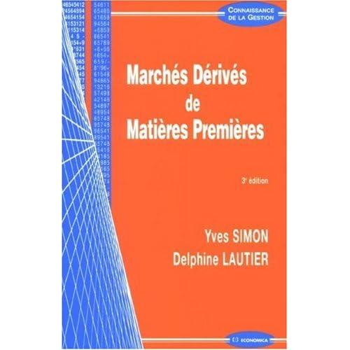 Marchés Dérivés de Matières Premières