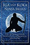 Image de Iga and Koka Ninja Skills: The Secret Shinobi Scrolls of Chikamatsu Shigenori