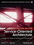Erl, T: Service-Oriented Architecture: Analysis and Design for Services and Microservices (The Prentice Hall Service…