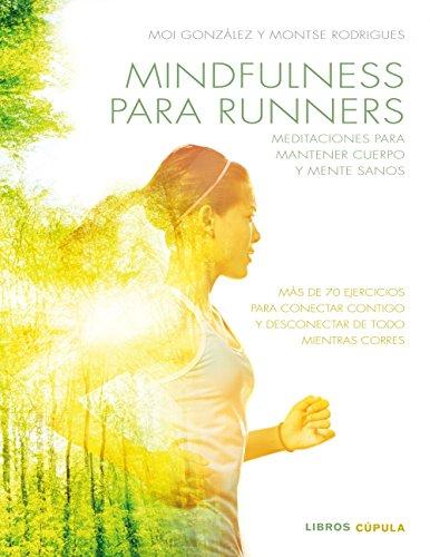 Mindfulness para runners: Ejercicios para mantener cuerpo y mente sanos (Otros)