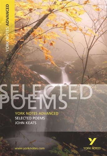 Selected Poems of John Keats: York Notes Advanced Test