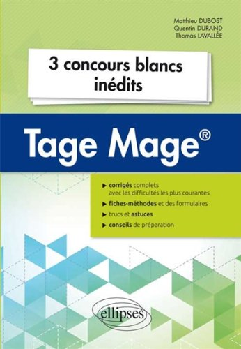 3 Concours Blancs Inédits Tage Mage®