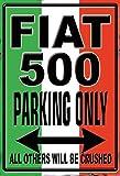 Fiat 500 parking only schild aus blech, metal sign, tin sign
