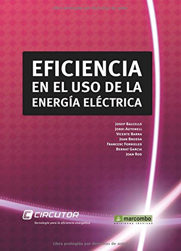 EFICIENCIA EN EL USO DE LA ENERGIA ELECTRICA
