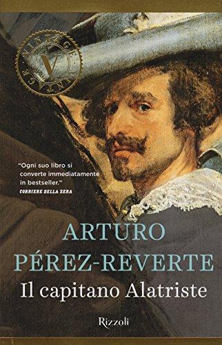 Il capitano Alatriste (Vintage) por Arturo Pérez-Reverte