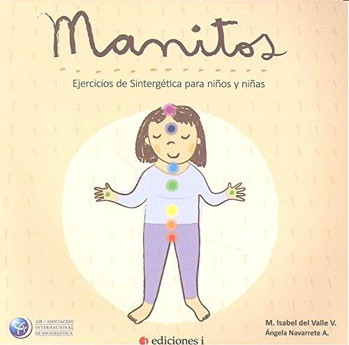 Descargar Libro Manitos. Ejercicios de sintergética para niños y niñas de MARIA ISABEL DEL VALLE VERGARA