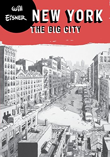 New York: The Big City (Will Eisner Library (Hardcover))