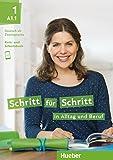 Schritt für Schritt in Alltag und Beruf 1: Deutsch als Zweitsprache / Kursbuch + Arbeitsbuch