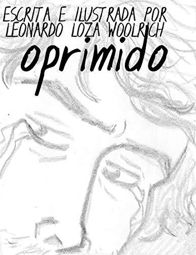 Oprimido por Leonardo  Loza Woolrich