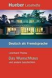 Das Wunschhaus Und Andere Geschichten - Leseheft