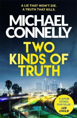 Two Kinds of Truth: The New Harry Bosch Thriller (Harry Bosch Series)