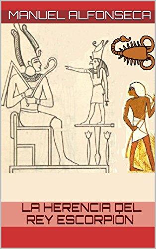 Descargar Torrents La herencia del rey Escorpión Libro Patria PDF