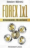 FOREX 1x1 - Devisenhandel für Anfänger