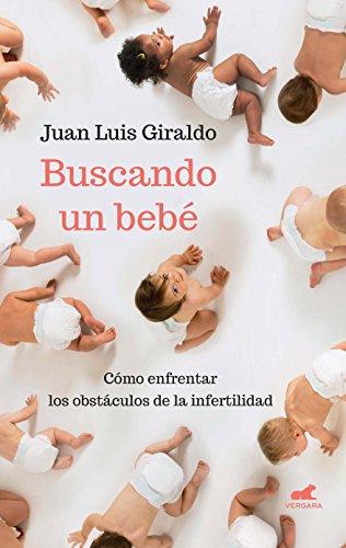 Buscando un bebé por Juan Luis Giraldo Moreno