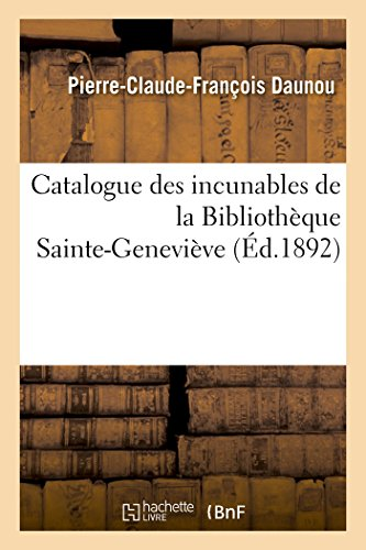 Catalogue des incunables de la Bibliothèque Sainte-Geneviève
