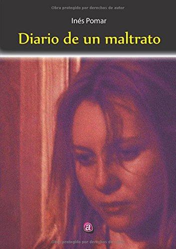 Diario De Un Maltrato