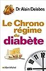 Le chrono-régime du diabète par Delabos