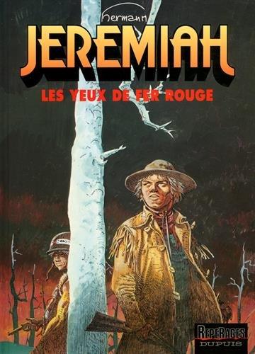 Jeremiah, tome 4 : Les Yeux de fer rouge