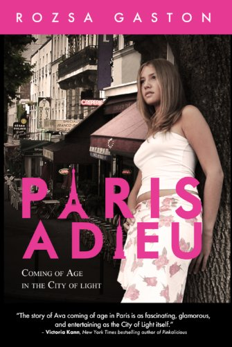 City The In Sex Season 1 (Paris Adieu: Coming of Age in the City of Light (The Ava Series Book 1) (English Edition))
