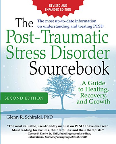Descargar gratis The Post-Traumatic Stress Disorder Sourcebook, Revised and Expanded Second Edition: A Guide to Healing, Recovery, and Growth: A Guide to Healing, Recovery,  and Growth Epub
