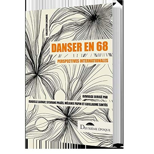 Danser en 68 : Perspectives internationales