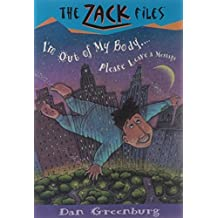Zack Files 06: I'm out of My Body...Please Leave a Message (The Zack Files) by Dan Greenburg (1997-02-24)
