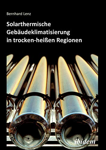 Thermischer Komfort (Solarthermische Gebäudeklimatisierung in trocken-heißen Regionen)
