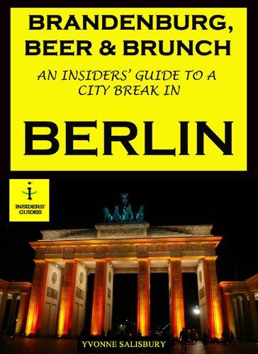 Brandenburg, Beer & Brunch - An Insiders' Guide to a
