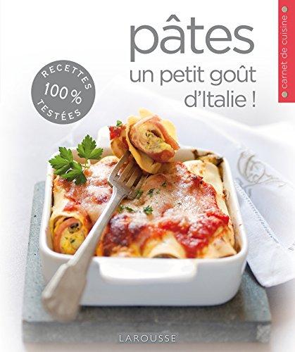 Pâtes - un petit goût d'Italie par Collectif