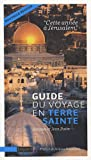 Image of Guide du voyage en Terre sainte : Cette année à Jérusalem