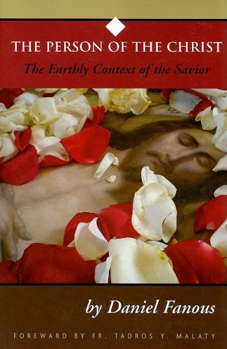 Person Of The Christ Earthly Context Of The Savior