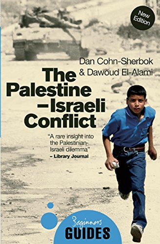 The Palestine-Israeli Conflict (Beginner's Guides)