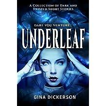 Underleaf: A collection of dark short stories