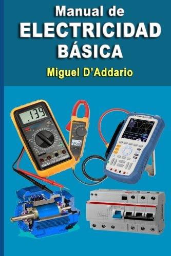 Manual de electricidad básica por Miguel D'Addario