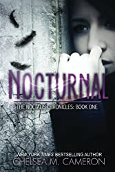 Nocturnal (The Noctalis Chronicles, Book One) by Chelsea M. Cameron (2013-05-31)