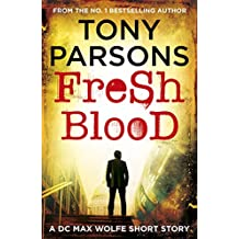Fresh Blood: A DC Max Wolfe Short Story